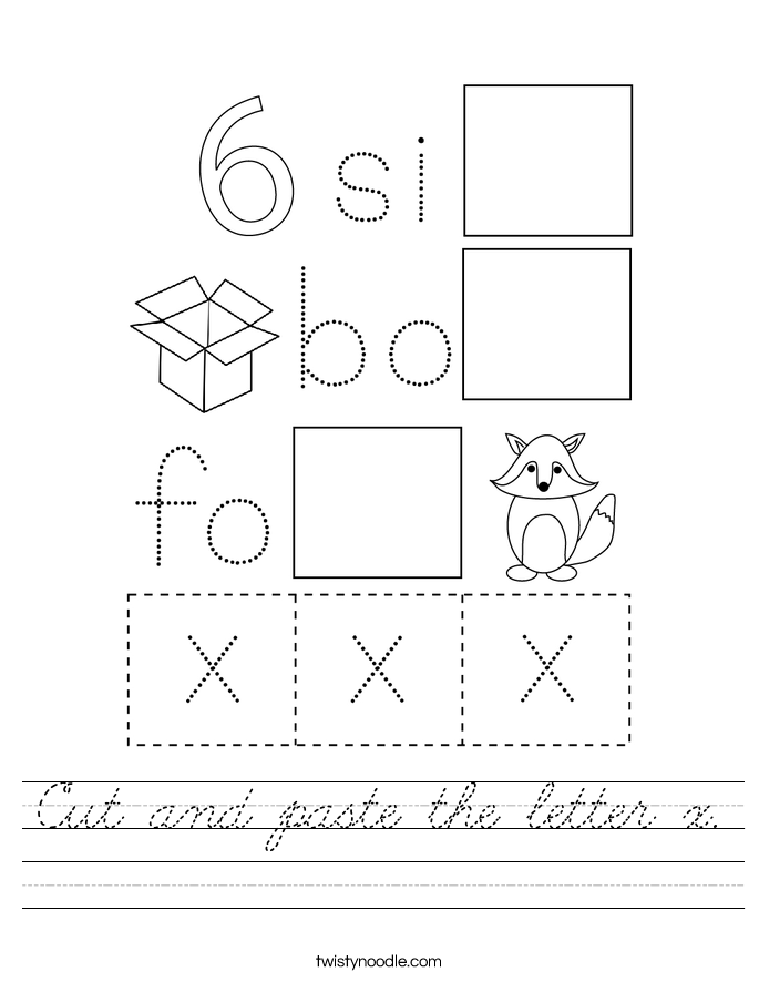 Cut and paste the letter x. Worksheet