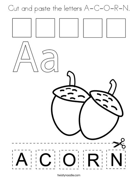 Cut And Paste The Letters A C O R N Coloring Page Twisty Noodle