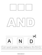 Cut and paste the letters A-N-D Handwriting Sheet