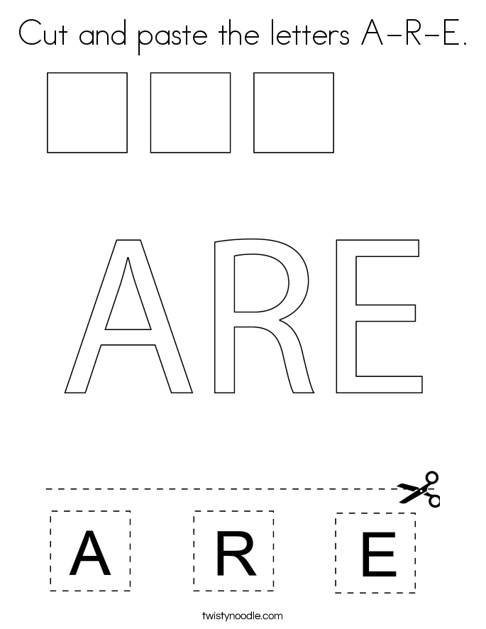 Cut and paste the letters A-R-E. Coloring Page
