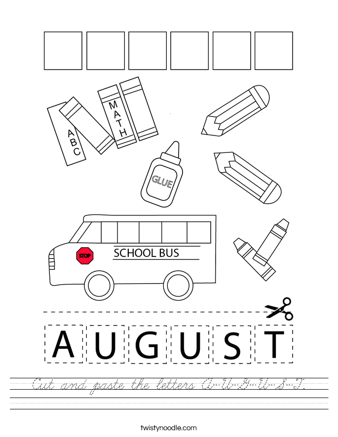 Cut and paste the letters A-U-G-U-S-T. Worksheet