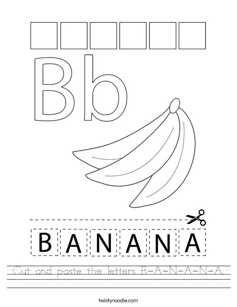 Cut and paste the letters B-A-N-A-N-A. Worksheet