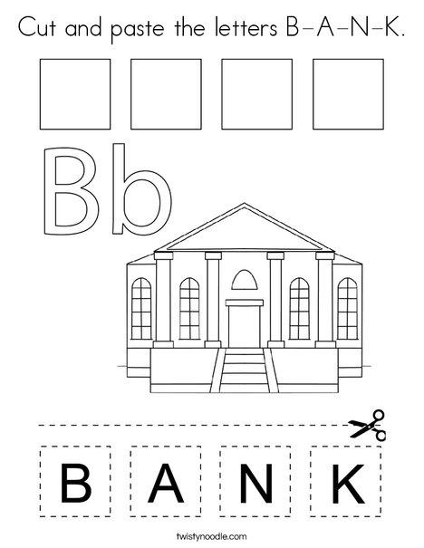 Cut and paste the letters B-A-N-K. Coloring Page