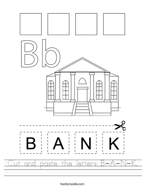 Cut and paste the letters B-A-N-K. Worksheet