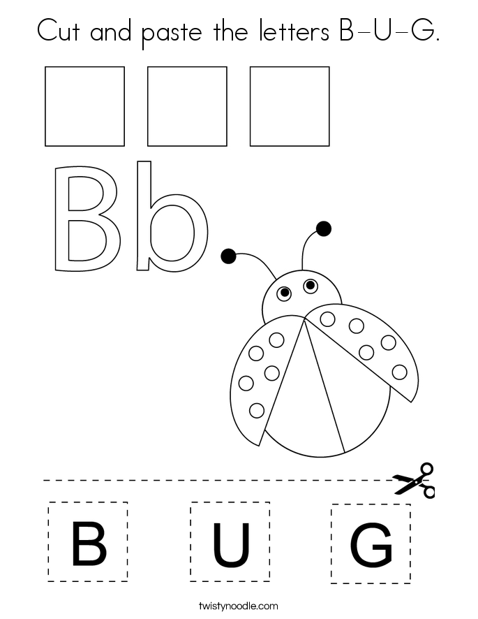 Cut and paste the letters B-U-G. Coloring Page