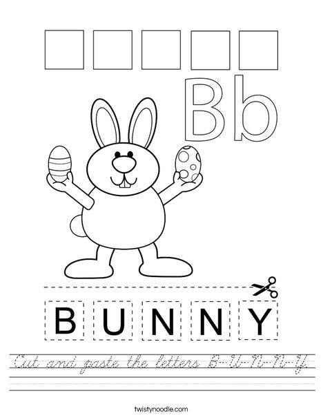 Cut and paste the letters B-U-N-N-Y. Worksheet