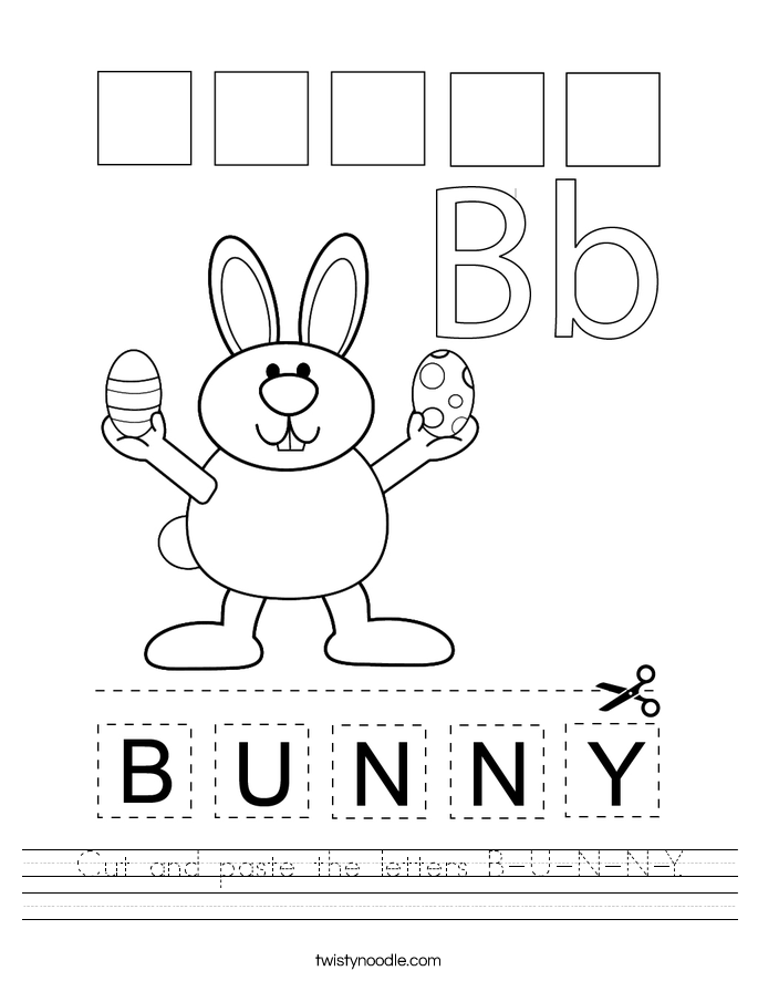 Cut and paste the letters B-U-N-N-Y. Worksheet
