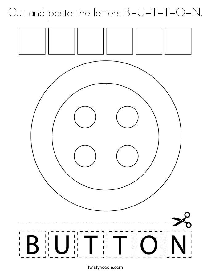 Cut and paste the letters B-U-T-T-O-N. Coloring Page