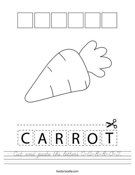 Cut and paste the letters C-A-R-R-O-T. Worksheet