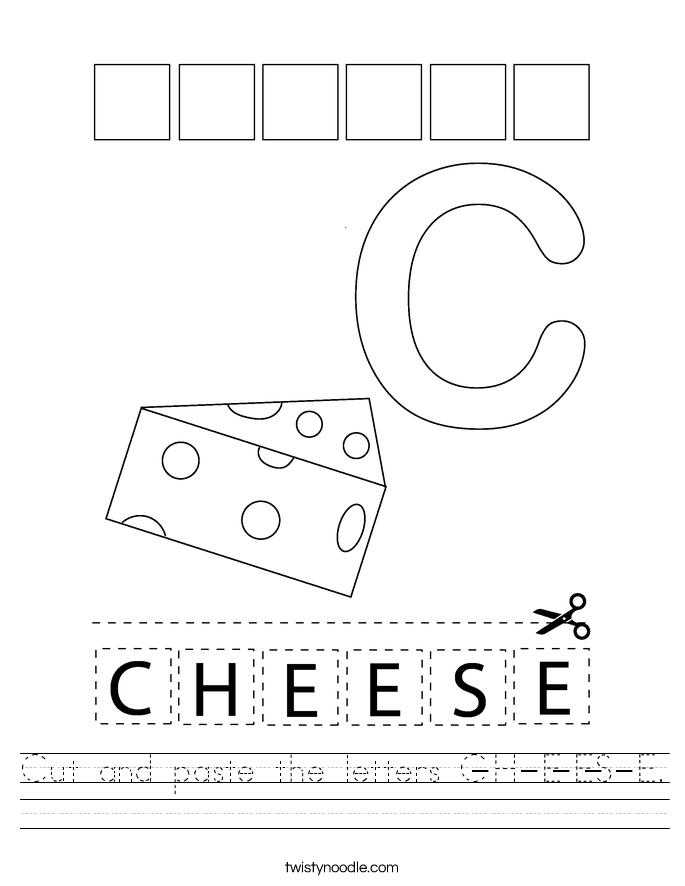 Cut and paste the letters C-H-E-E-S-E. Worksheet