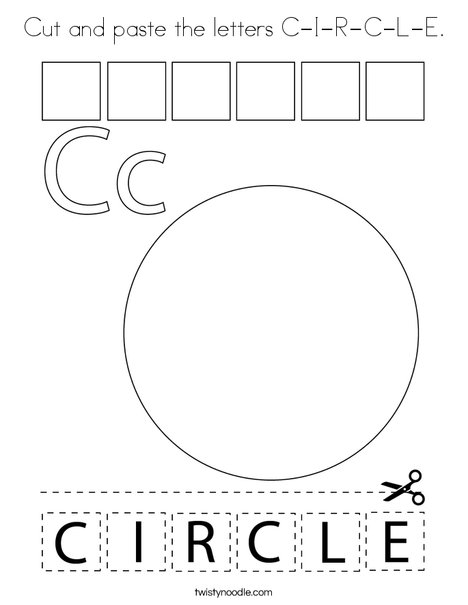 Cut and paste the letters C-I-R-C-L-E. Coloring Page