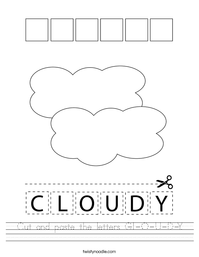 Cut and paste the letters C-L-O-U-D-Y. Worksheet