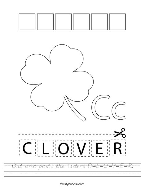 Cut and paste the letters C-L-O-V-E-R. Worksheet