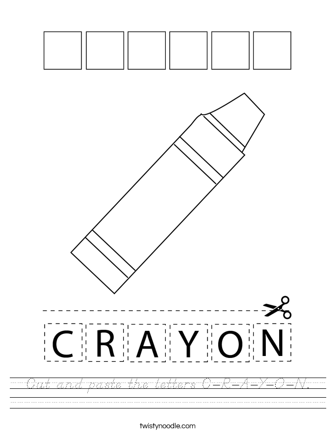 Cut and paste the letters C-R-A-Y-O-N. Worksheet