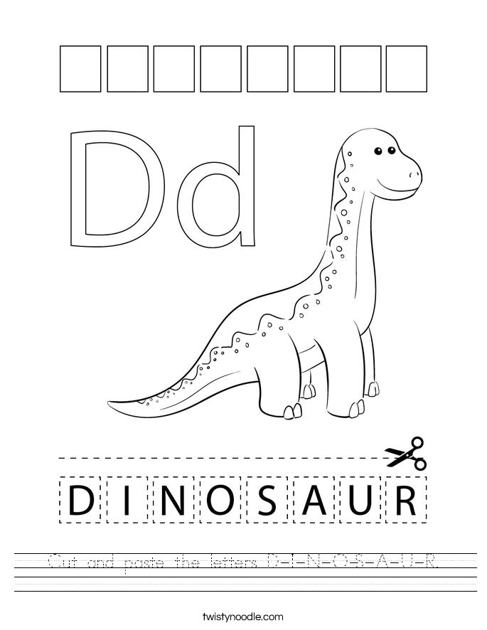 Cut and paste the letters D-I-N-O-S-A-U-R. Worksheet