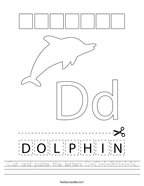 Cut and paste the letters D-O-L-P-H-I-N Handwriting Sheet