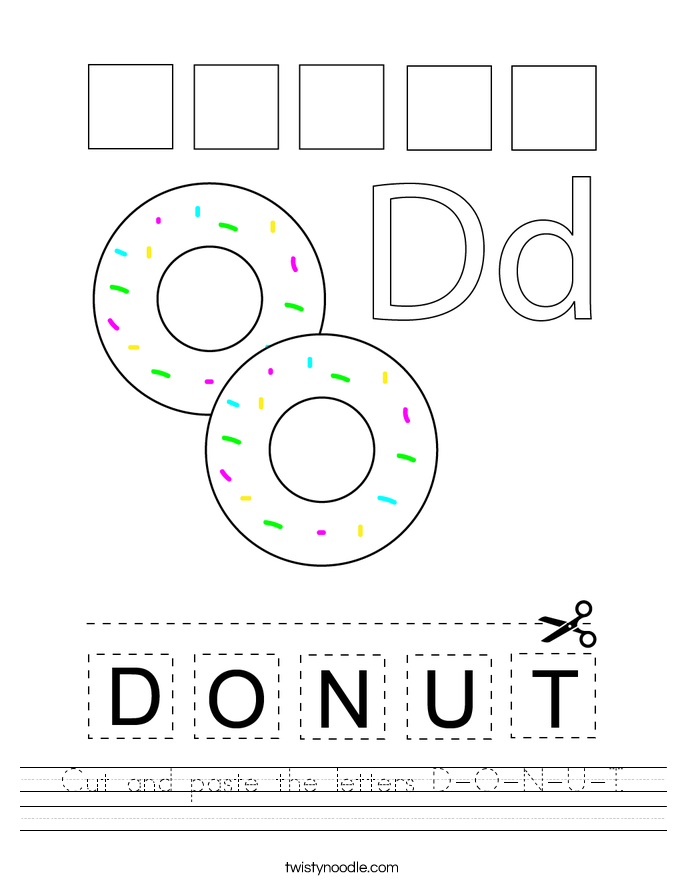 Cut and paste the letters D-O-N-U-T. Worksheet