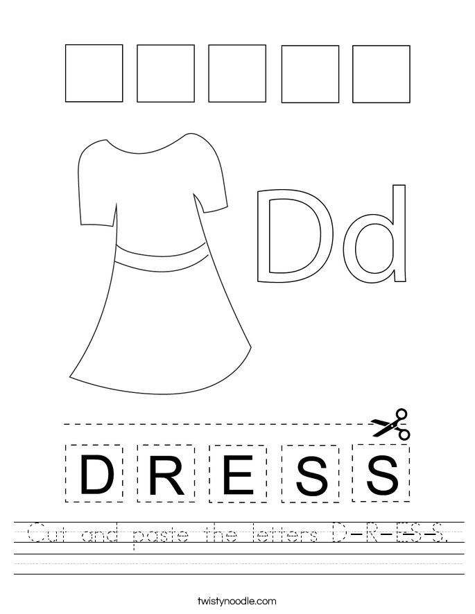 Cut and paste the letters D-R-E-S-S. Worksheet