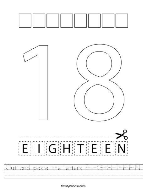 Cut and paste the letters E-I-G-H-T-E-E-N. Worksheet