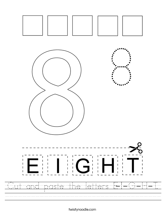 Cut and paste the letters E-I-G-H-T. Worksheet