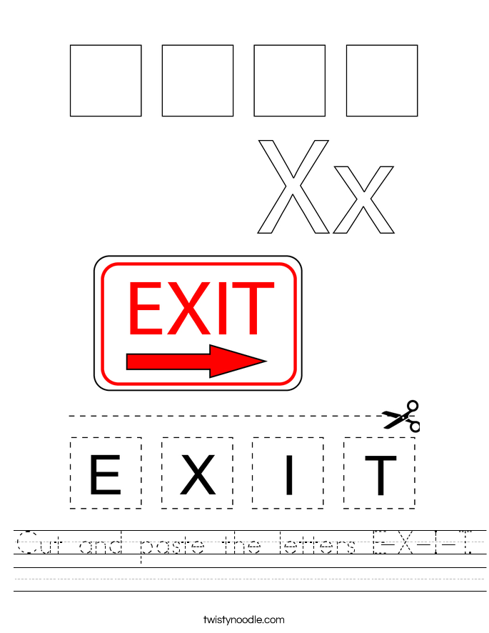 Cut and paste the letters E-X-I-T. Worksheet