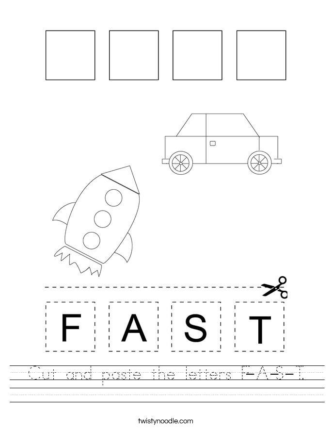 Cut and paste the letters F-A-S-T. Worksheet