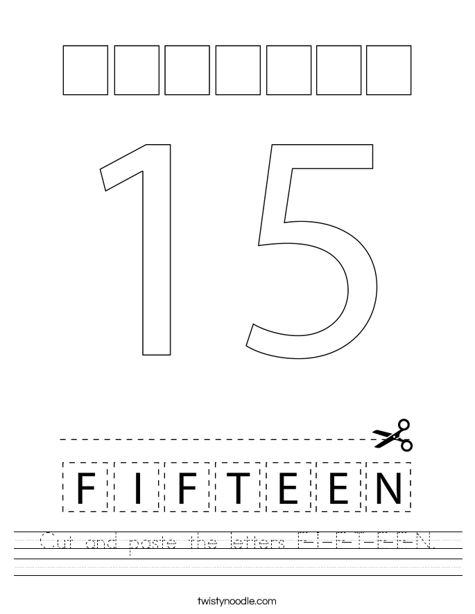 Cut and paste the letters F-I-F-T-E-E-N. Worksheet