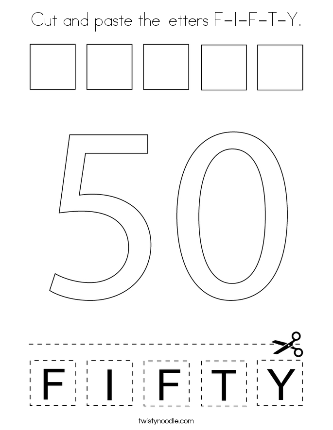 Cut and paste the letters F-I-F-T-Y. Coloring Page