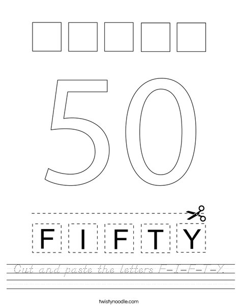 Cut and paste the letters F-I-F-T-Y. Worksheet