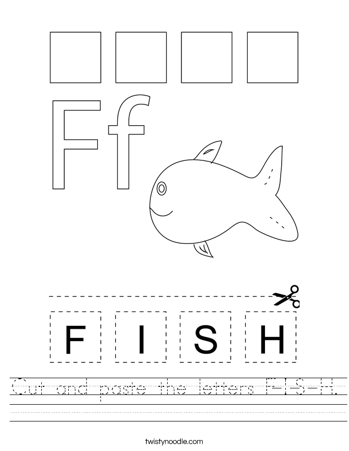 Cut and paste the letters F-I-S-H. Worksheet