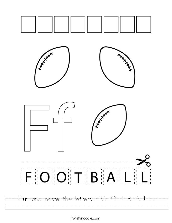 Cut and paste the letters F-O-O-T-B-A-L-L. Worksheet