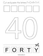 Cut and paste the letters F-O-R-T-Y Coloring Page
