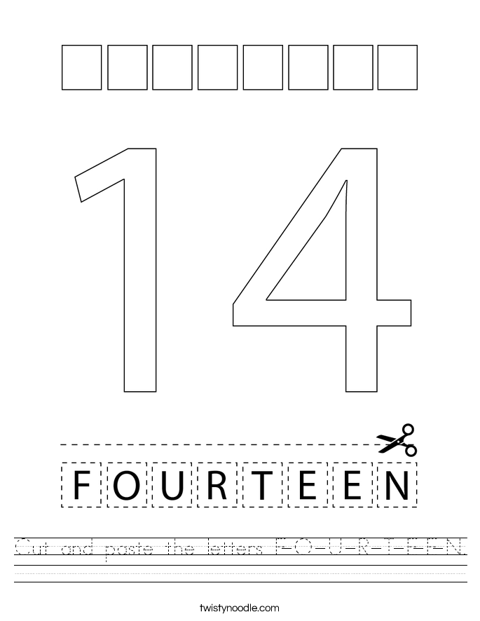 Cut and paste the letters F-O-U-R-T-E-E-N. Worksheet