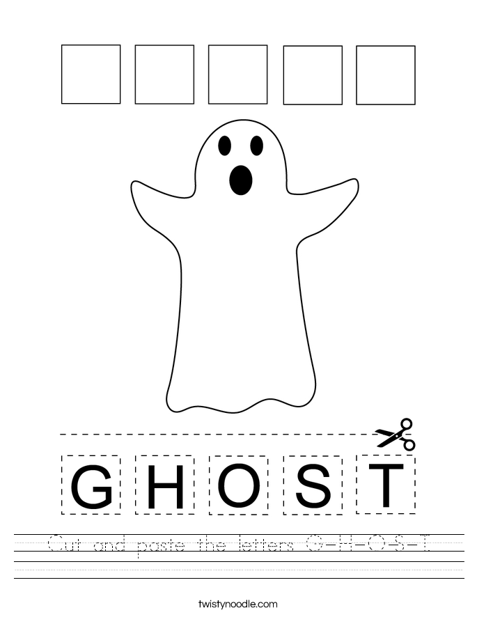 Cut and paste the letters G-H-O-S-T. Worksheet