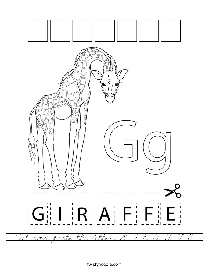Cut and paste the letters G-I-R-A-F-F-E. Worksheet