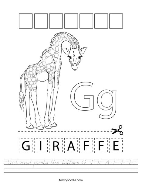 Cut and paste the letters G-I-R-A-F-F-E Worksheet