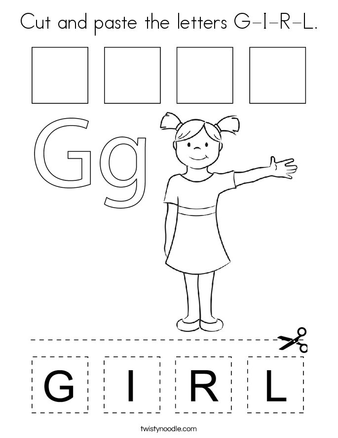 Cut and paste the letters G-I-R-L. Coloring Page