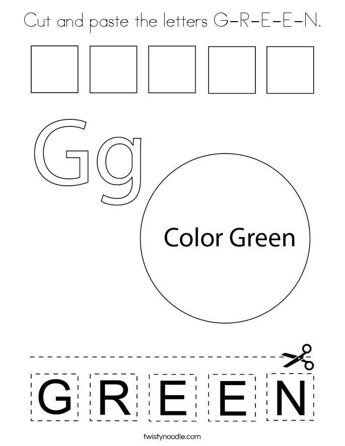 Cut and paste the letters G-R-E-E-N. Coloring Page