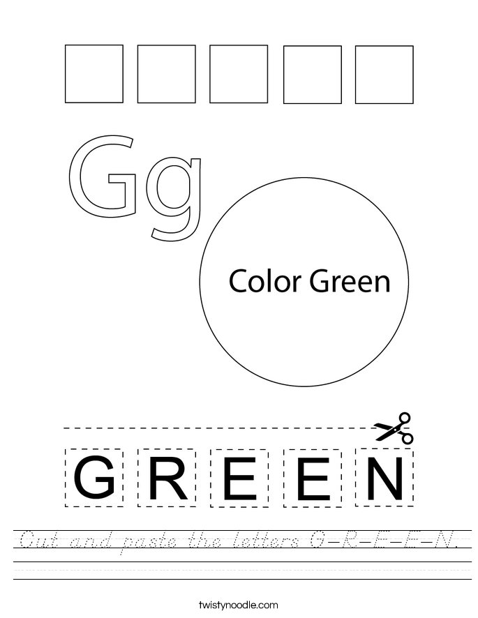 Cut and paste the letters G-R-E-E-N. Worksheet