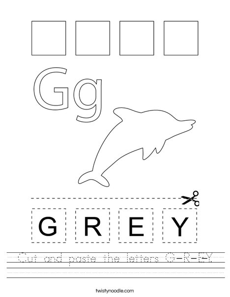 Cut and paste the letters G-R-E-Y. Worksheet