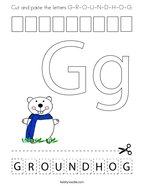 Cut and paste the letters G-R-O-U-N-D-H-O-G Coloring Page