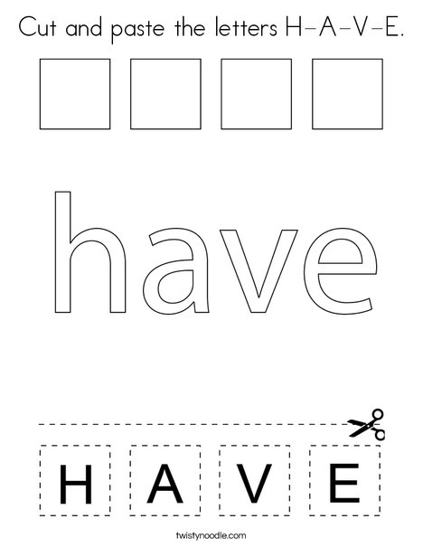 Cut and paste the letters H-A-V-E. Coloring Page