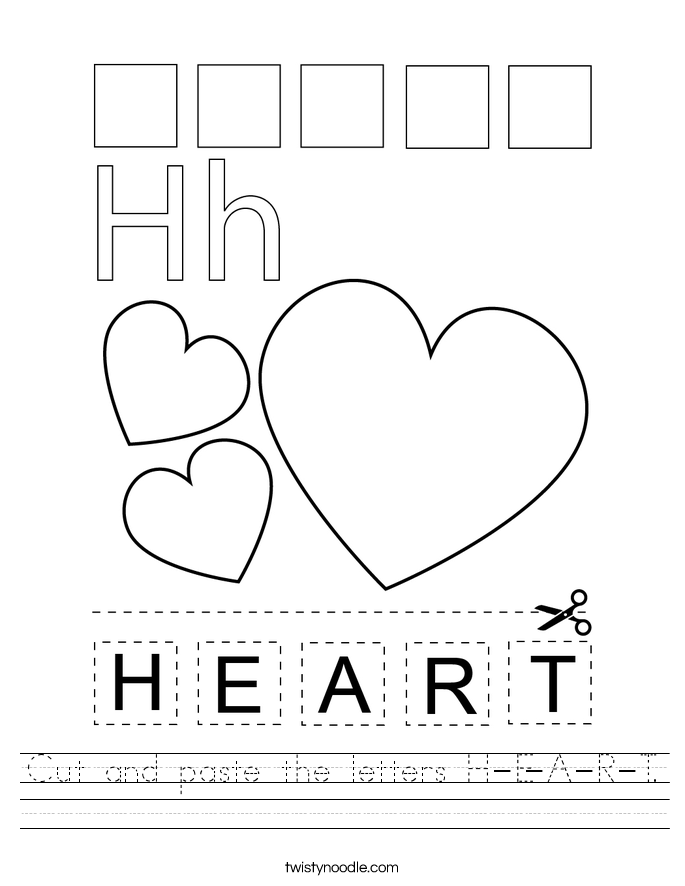 Cut and paste the letters H-E-A-R-T. Worksheet