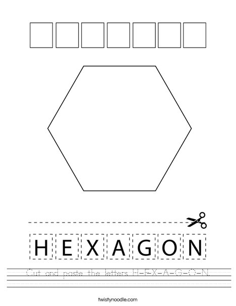 Cut and paste the letters H-E-X-A-G-O-N. Worksheet