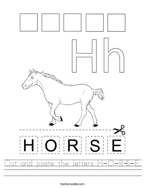 Cut and paste the letters H-O-R-S-E. Worksheet