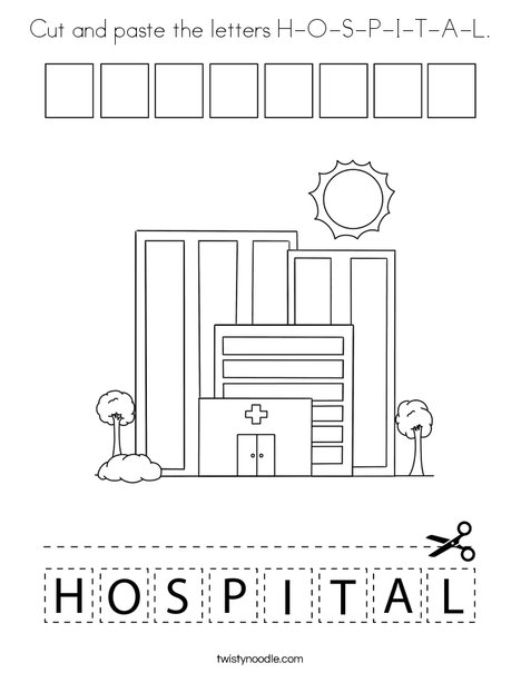 Cut and paste the letters H-O-S-P-I-T-A-L. Coloring Page
