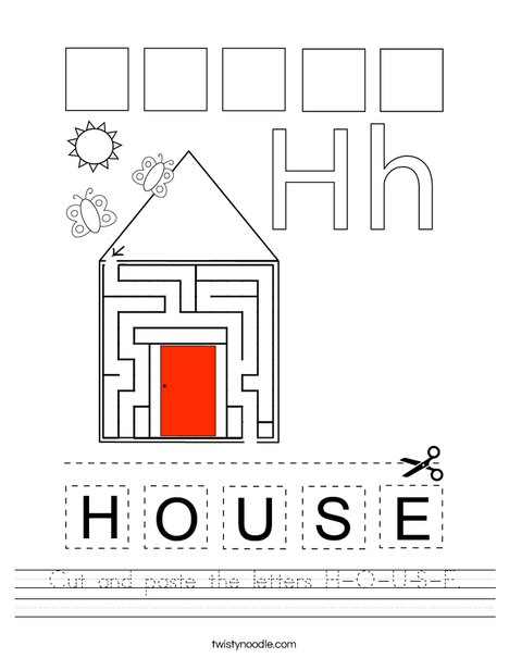 Cut and paste the letters H-O-U-S-E. Worksheet