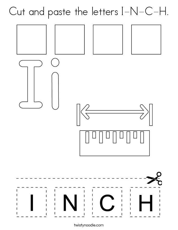 Cut and paste the letters I-N-C-H. Coloring Page