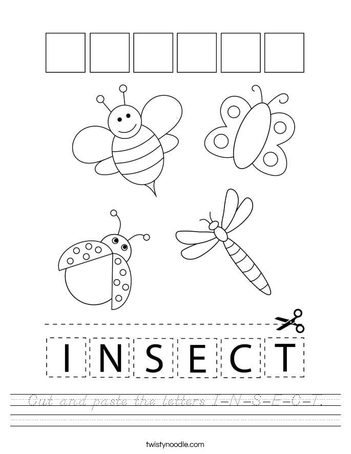 Cut and paste the letters I-N-S-E-C-T. Worksheet