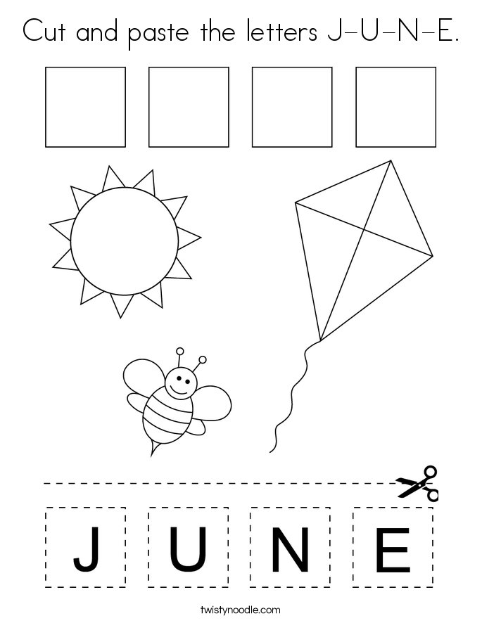 Cut and paste the letters J-U-N-E. Coloring Page